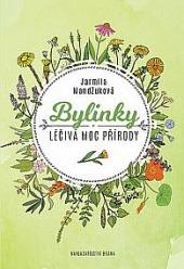 Bylinky - Léčivá moc přírody obálka knihy