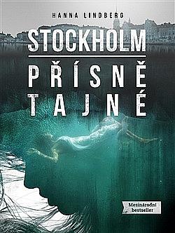Stockholm: Přísně tajné obálka knihy
