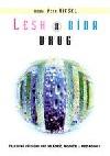 Lesk a bída drog