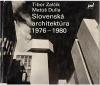 Slovenská architektúra 1976 - 1980