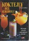 Koktejly bez alkoholu: 668 míšených nealkoholických nápojů