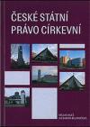 České státní právo církevní. 2, Platná právní úprava