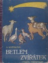 Betlem zvířátek