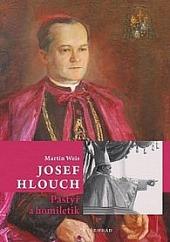 Josef Hlouch - Pastýř a homiletik obálka knihy