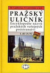 Pražský uličník 1. díl (A - N)