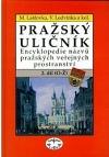 Pražský uličník 2. díl (O - Ž)