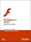 Flash MX 2004 - ActionScript - oficiální výukový kurz