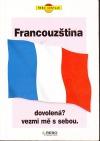 Francouzština - dovolená? vezmi mě s sebou