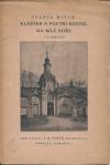 Klášter a poutní kostel na Bílé hoře