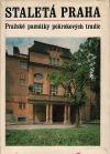 Staletá Praha XI. - Pražské památky pokrokových tradic