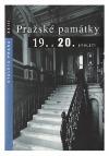 Staletá Praha XXIII - Pražské památky 19. a 20. století
