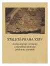 Staletá Praha XXIV - Archeologické výzkumy a stavebněhistorické průzkumy památek