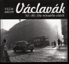Václavák 50.-80. léta minulého století