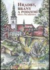 Hradby, brány a podzemí města Pelhřimova