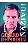 Gérard Depardieu - NAŽIVU !