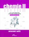 Chemie II – pracovní sešit s komentářem pro učitele
