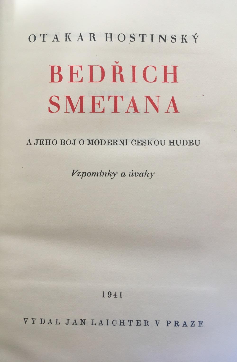 Bedřich Smetana A Jeho Boj O Modern českou Hudbu Otakar Hostinsk½