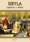 Sibyla - Legendy a věštby