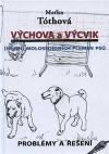 Výchova a výcvik - Nejen molossoidních plemen psů