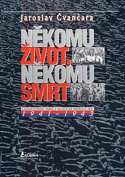 Někomu život, někomu smrt 1941–1943 obálka knihy