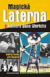 Magická Laterna a kamera pana Wericha