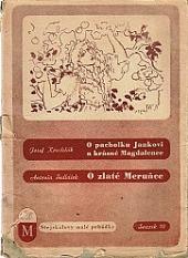 O pacholku Jankovi a krásné Magdalence / O zlaté meruňce obálka knihy