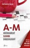 Křížovkářský slovník dvousvazkový: A-M