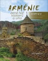 Arménie - země hor, klášterů a vína / Armenia the Country of Mountains Monasteries and Wine