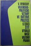 Vojensko - politické vztahy ve světové politice