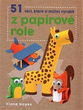 51 věcí, které si můžeš vyrobit zpapírové role