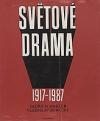 Světové drama 1917 -1987