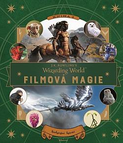 Kouzelnický svět J. K. Rowlingové: Filmová magie 2 - Neobyčejné bytosti obálka knihy