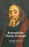 Komenského vlastní životopis - Autobiografie Komenského pro období 1628-1658