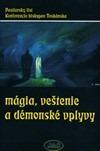 Mágia, veštenie a démonské vplyvy - Pastiersky list Konferencie biskupov Toskánska