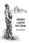 Strašidla a pověsti staré Prahy