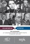 Kolaborácia a odboj na Slovensku a v krajinách nemeckej sféry vplyvu v rokoch 1939 - 1945