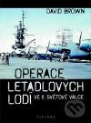 Operace letadlových lodí ve II. světové válce