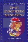 Život evropského mandarína