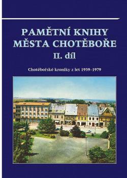 Pamětní knihy města Chotěboře II. díl