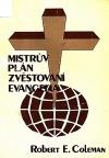 Mistrův plán zvěstování evangelia