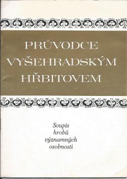 Průvodce Vyšehradským hřbitovem obálka knihy