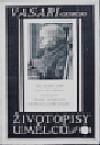 Životopisy umělců. Sv. Vl, Masaccio, Filippo Brunelleschi, Lorenzo Ghiberti