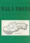 Malá vojna: Vojenský konflikt medzi Maďarskom a Slovenskom v marci 1939