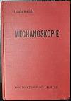 Mechanoskopie : stopy a znaky řemeslných nástrojů