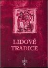 Lidové tradice aneb Staré zvyky a obyčeje v Ostravě a okolí