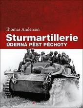 Sturmartillerie - Úderná pěst pěchoty