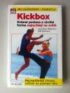 Kickbox aneb krásná postava a skvělá forma nejrychleji na světě