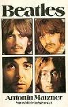 Beatles: Výpověď o jedné generaci