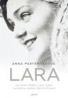 Lara - Skutečný příběh lásky, který inspiroval román Doktor Živago
