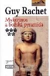 Mykerinos a božská pyramida